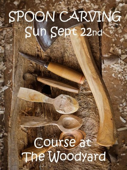 Spoon carving course 22nd Sept